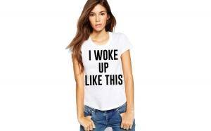 Tricou dama alb - I woke up like this
